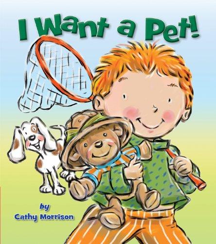 9781589251137: I Want a Pet!