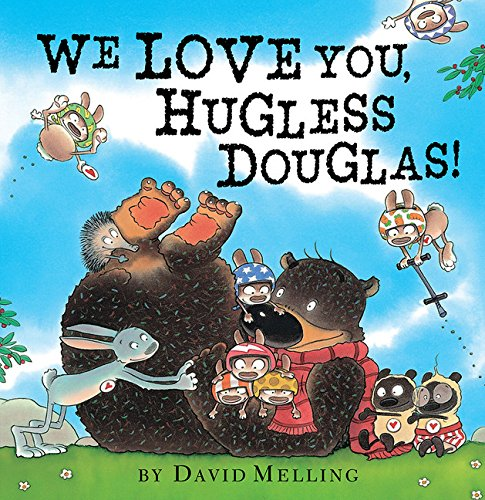 9781589251380: We Love You, Hugless Douglas!