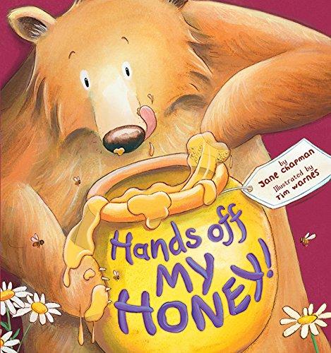 9781589251427: Hands Off My Honey!