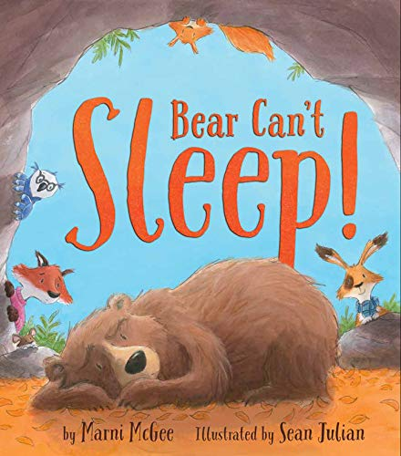 Bear Can't Sleep!: Marni McGee