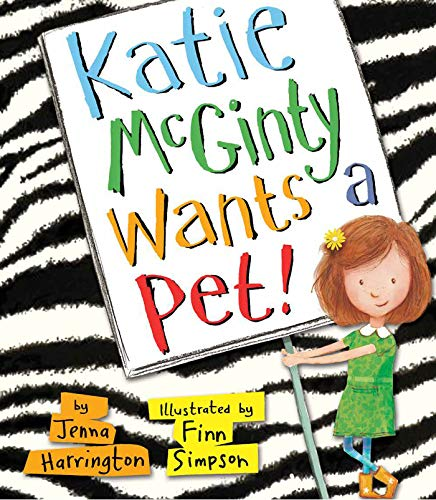 9781589251922: Katie McGinty Wants a Pet!