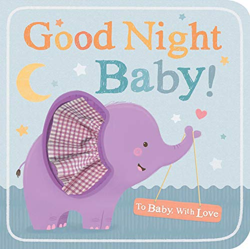 9781589252110: Good Night Baby! (To Baby with Love)