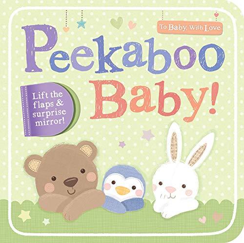9781589252127: Peekaboo Baby! (To Baby with Love)