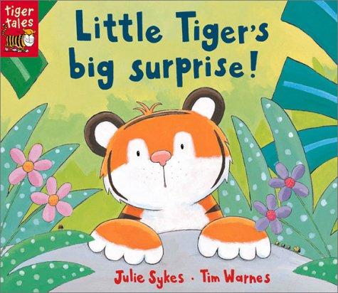 9781589253520: Little Tiger's Big Surprise!