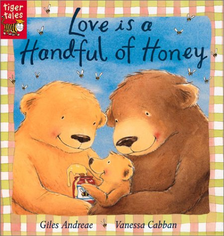 Love Is a Handful of Honey: Giles Andreae