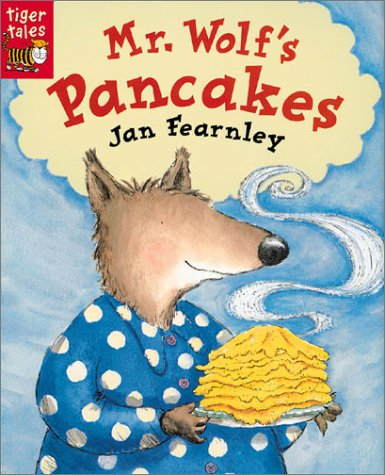 9781589253544: Mr. Wolf's Pancakes