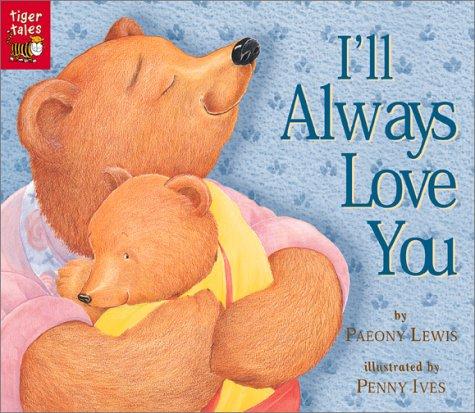 9781589253605: I'll Always Love You