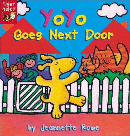 9781589253681: Yoyo Goes Next Door