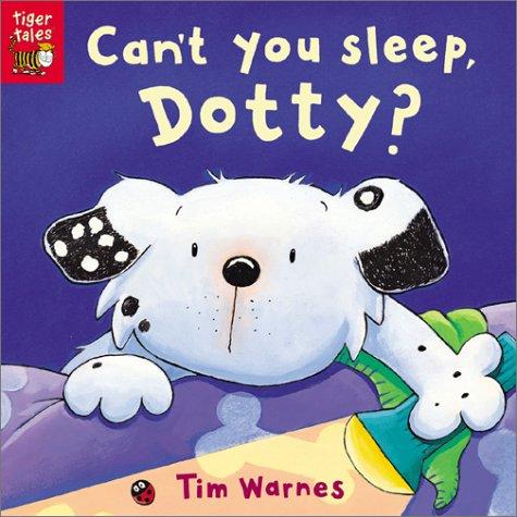 9781589253766: Can't You Sleep, Dotty?