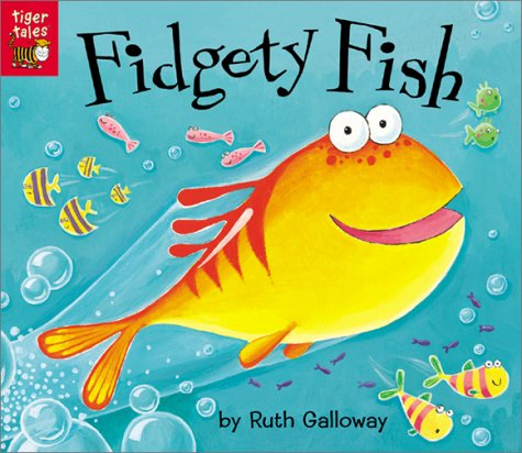 9781589253773: Fidgety Fish