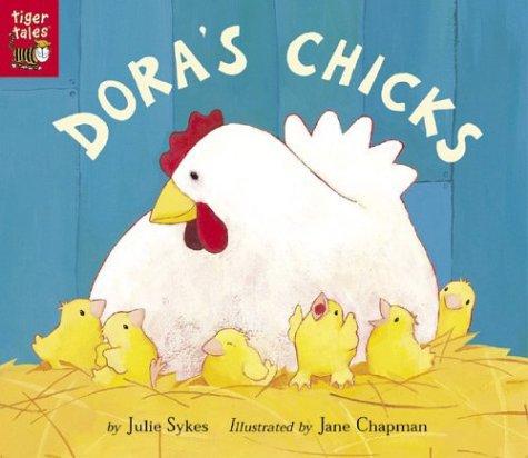 9781589253865: Dora's Chicks