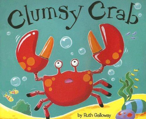 9781589254022: Clumsy Crab