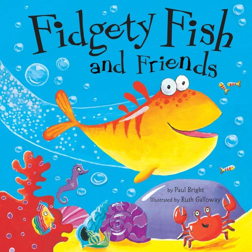 9781589254091: Fidgety Fish and Friends