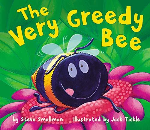 9781589254220: The Very Greedy Bee
