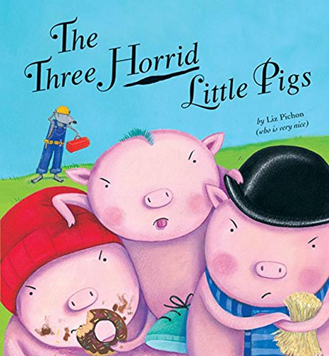 9781589254237: The Three Horrid Little Pigs