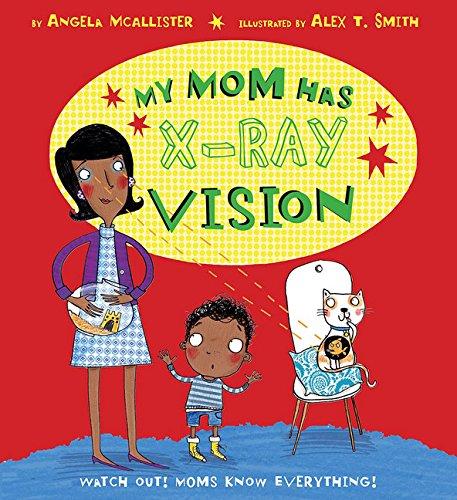 9781589254282: My Mom Has X-ray Vision