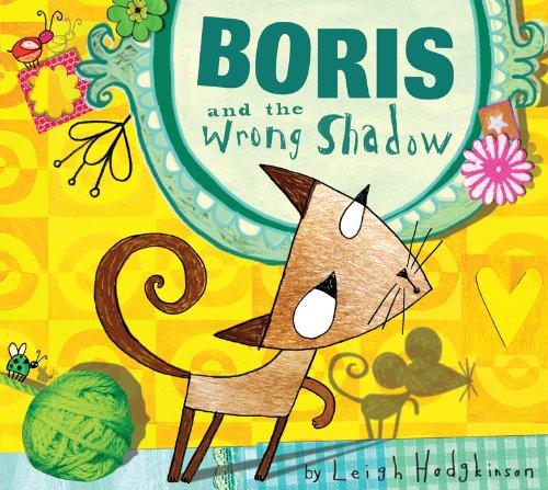 9781589254343: Boris and the Wrong Shadow