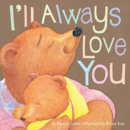 9781589254411: I'll Always Love You