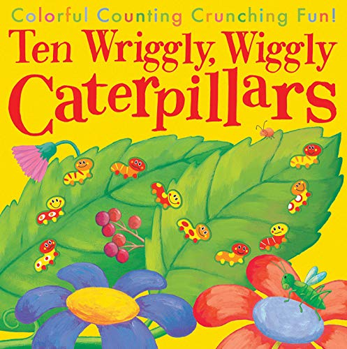 9781589254695: 10 Wriggly Wiggly Caterpillars
