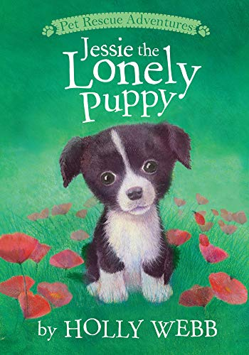 Jessie the Lonely Puppy (Pet Rescue Adventures): Holly Webb