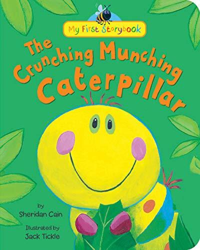 Crunching Munching Caterpillar: Cain, Sheridan