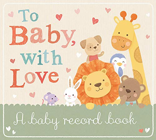 To Baby with Love: A Baby Record Book