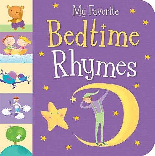 My Favorite Bedtime Rhymes: Little Tiger Press