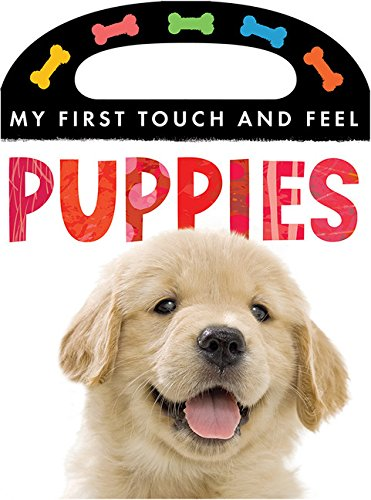 9781589255647: Puppies (My First Touch and Feel)