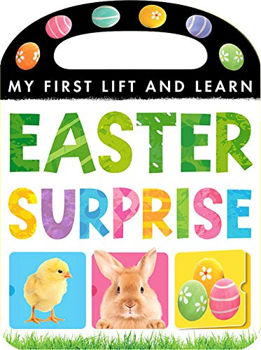 9781589255807: Easter Surprise (My First Lift and Learn)