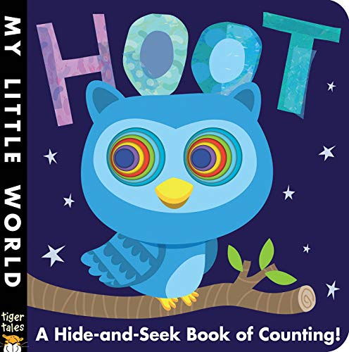 9781589255951: Hoot: A Hide-And-Seek Book of Counting (My Little World)