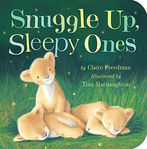 9781589255999: Snuggle Up, Sleepy Ones