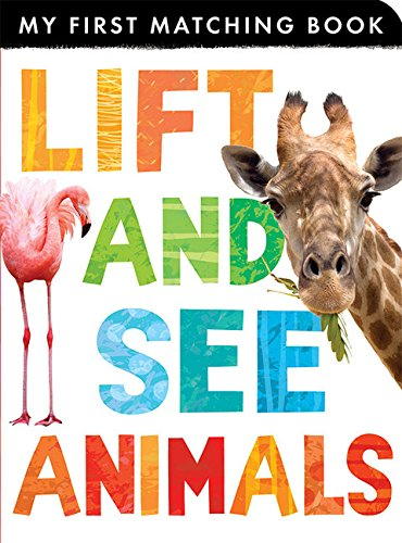 9781589256132: Lift and See Animals (My First Matching Books)