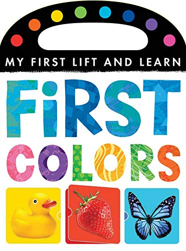 9781589256330: First Colors (My First Lift and Learn)