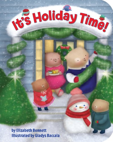 It's Holiday Time!: Bennett, Elizabeth