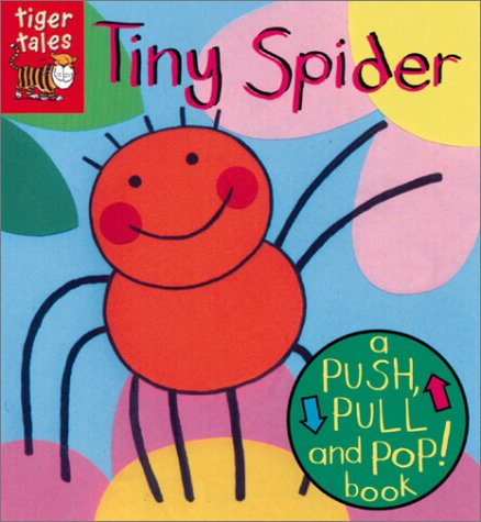 9781589256637: Tiny Spider (Push, Pull and Pop)