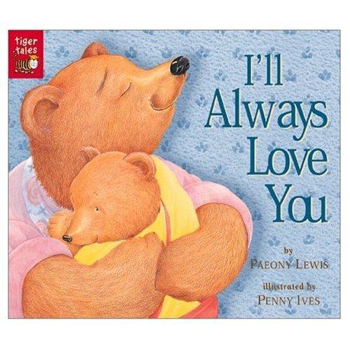 9781589256989: I'll Always Love You