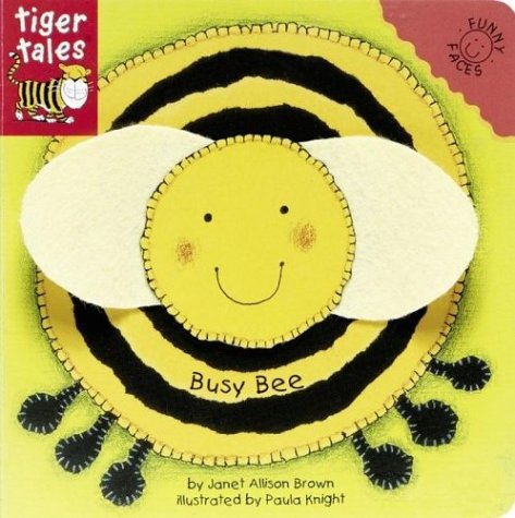 Busy Bee (Funny Faces (Priddy Books)): Brown, Janet Allison