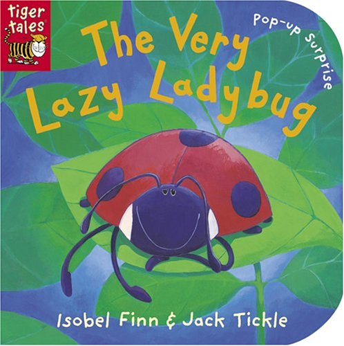 9781589257580: The Very Lazy Ladybug: pop-up surprise (Storytime Board Books)