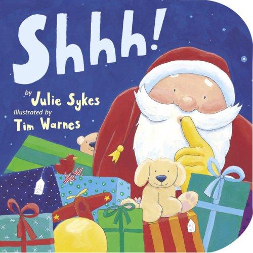 9781589257962: Shhh! (Storytime Board Books)