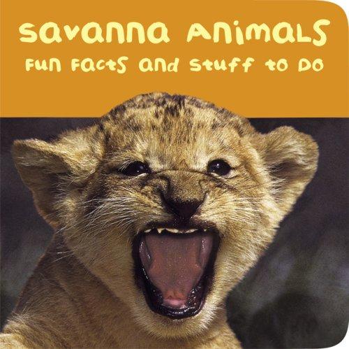 9781589257986: Savanna Animals (Padded Board Books)