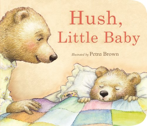 Hush, Little Baby: Petra Brown