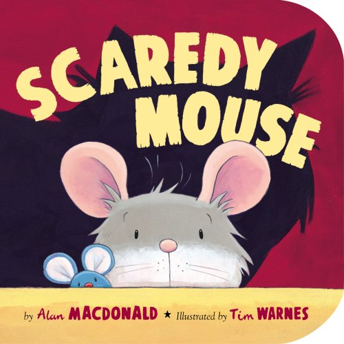 9781589258273: Scaredy Mouse (Storytime Board Books)