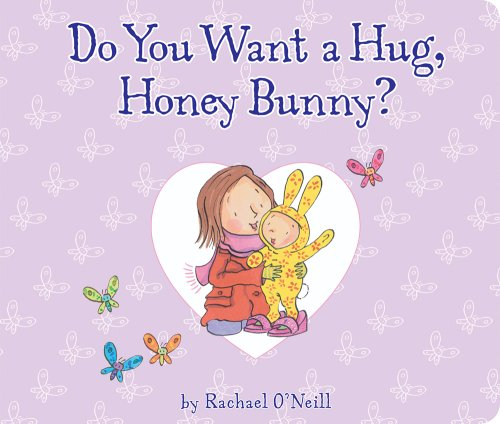 9781589258297: Do You Want a Hug, Honey Bunny? (Tiger Tales)
