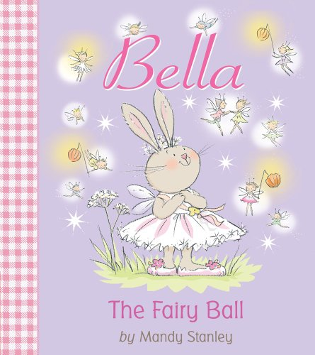 The Fairy Ball (Bella): Stanley, Mandy