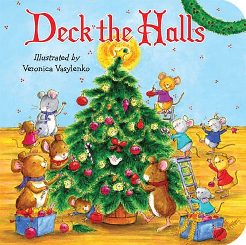9781589258686: Deck the Halls (Padded Board Books)