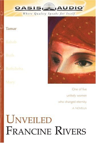 9781589260443: Unveiled: Tamar (The Lineage of Grace Series #1)
