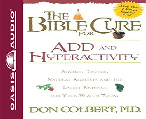 9781589261976: The Bible Cure for ADD and Hyperactivity: Ancient Truths, Natural Remedies and the Latest Findings for Your Health Today