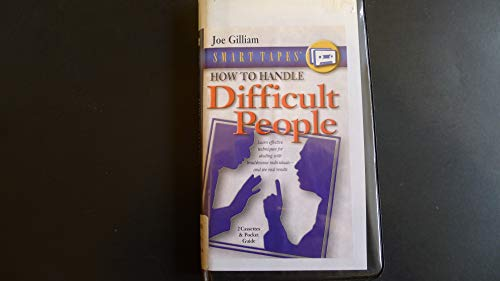 9781589262027: How to Handle Difficult People (Smart Tapes)