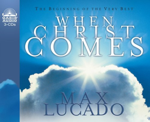 When Christ Comes (9781589262416) by Max Lucado