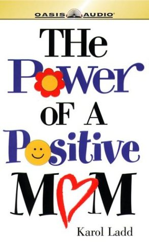 9781589262461: Power of a Positive Mom